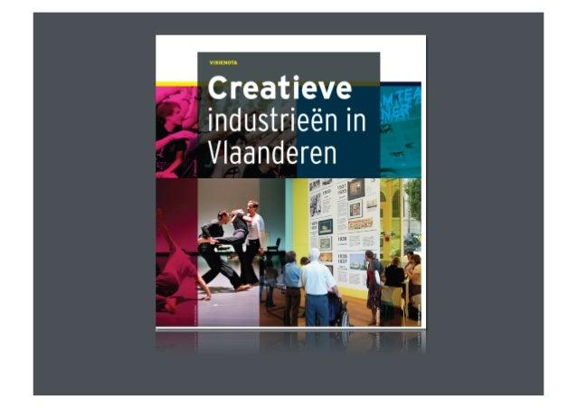 De creatieveindustrieënin Vlaanderen