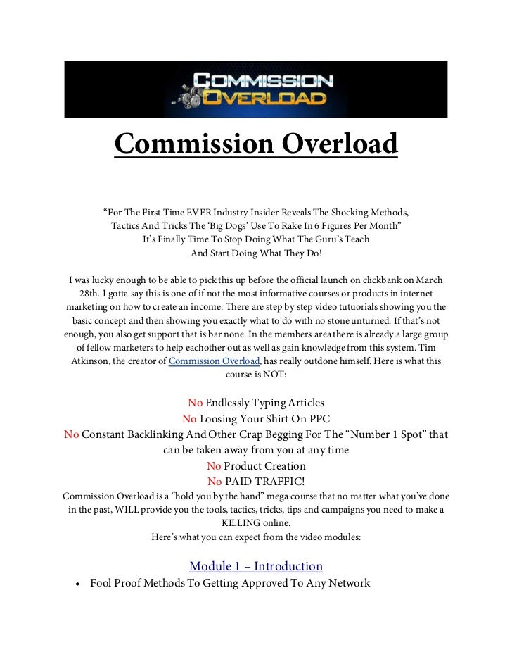 "Commission Overload          ""For The First Time EVER Industry Insider Reveals The Shocking Methods,            Tactics An..."
