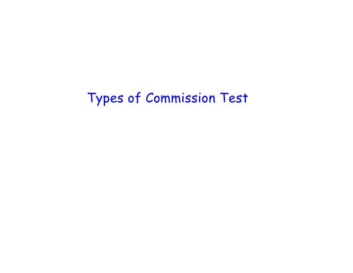Types of Commission Test