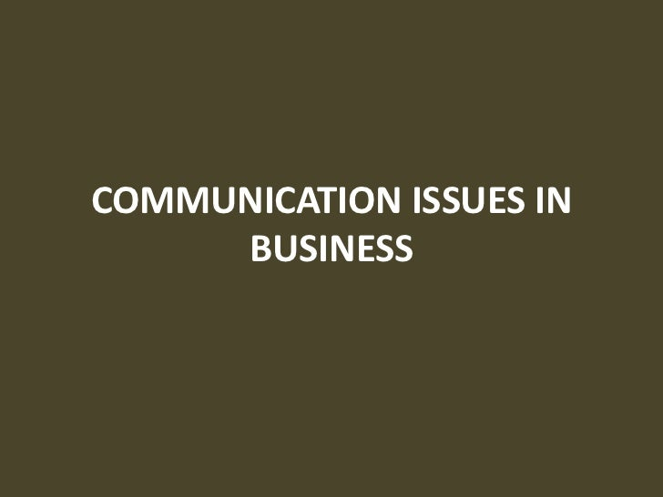 legal and ethical issues in business communication Ethics and legal issues in writing and publishing  and publishers face a minefield of ethical and legal issues ethical topics in this  business communication.