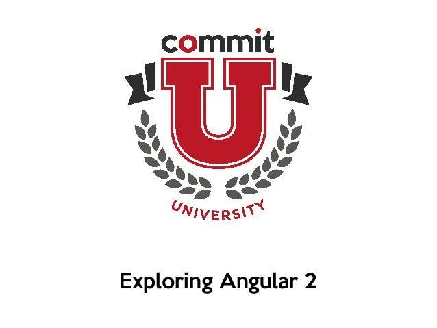 Exploring Angular 2