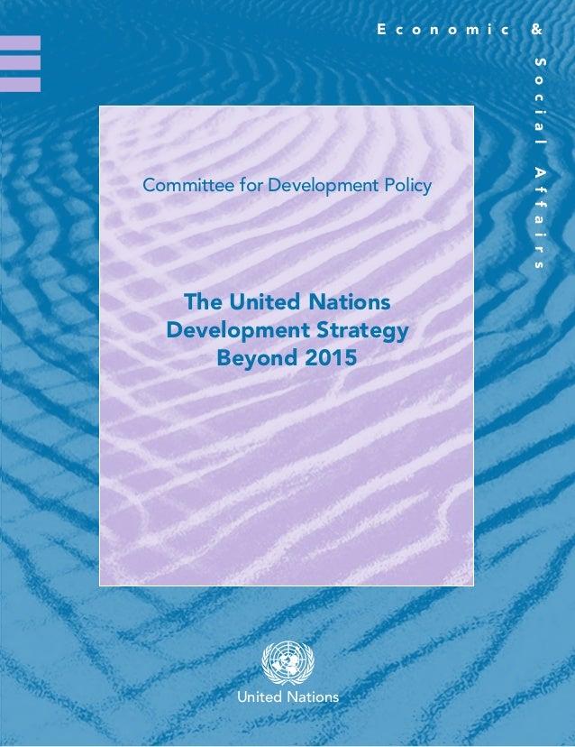 E c o n o m i c &SocialAffairsasdfUnited NationsThe Committee for Development PolicyThe Committee for Development Policy i...