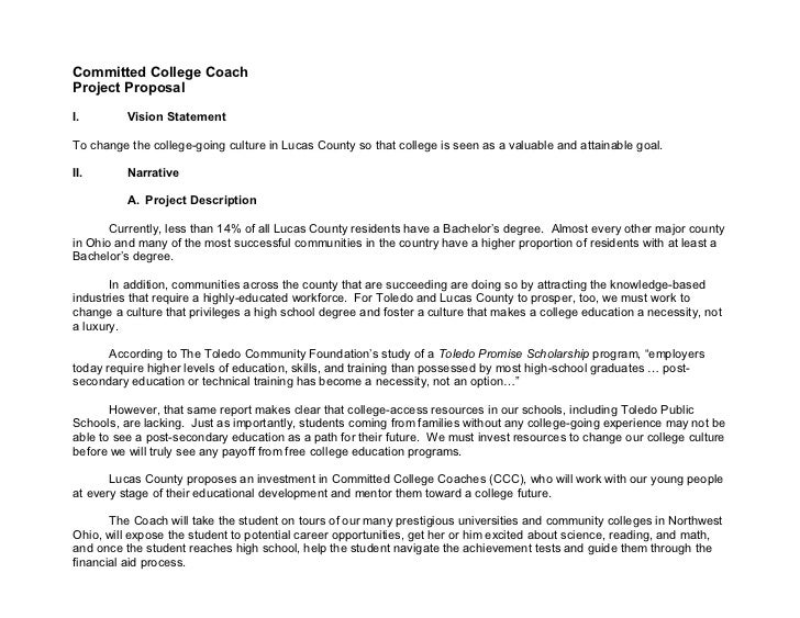 Committed College CoachProject ProposalI.        Vision StatementTo change the college-going culture in Lucas County so th...