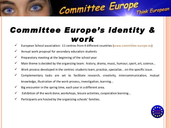 <ul><li>European School association:  11 centres from 4 different countries ( www.committee-europe.eu ) </li></ul><ul><li>...
