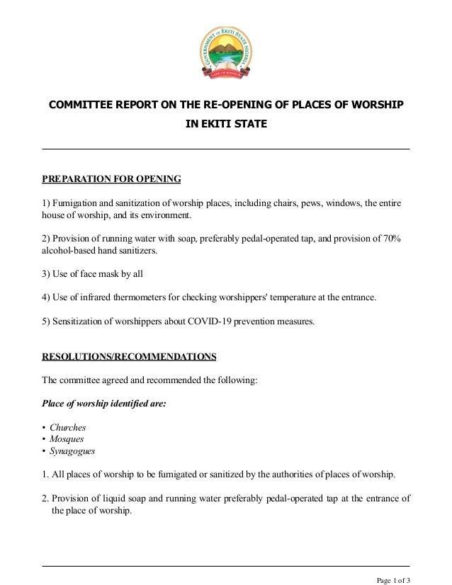 COMMITTEE REPORT ON THE RE-OPENING OF PLACES OF WORSHIP IN EKITI STATE PREPARATION FOR OPENING 1) Fumigation and sanitizat...