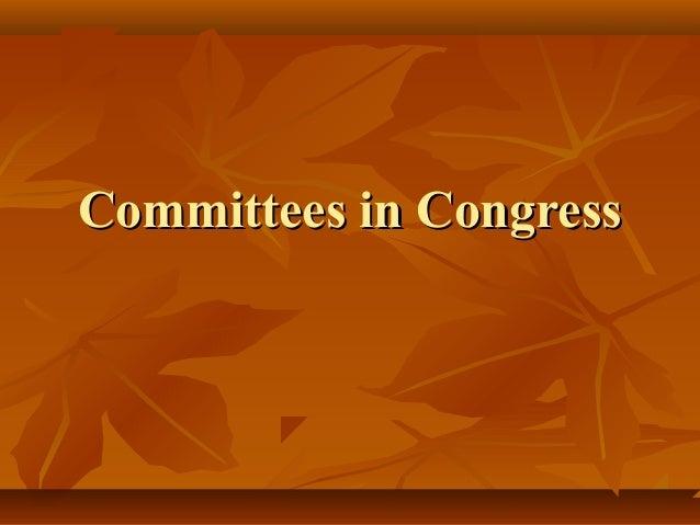 Committees in CongressCommittees in Congress