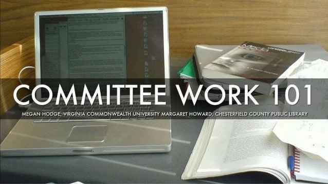Committee Work 101