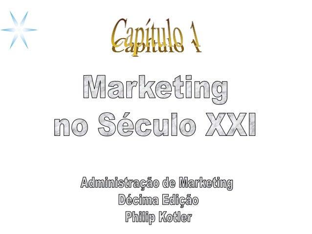 Marketing é um processo social por meio do qual pessoas e grupos de pessoas obtêm aquilo de que necessitam e o que desejam...