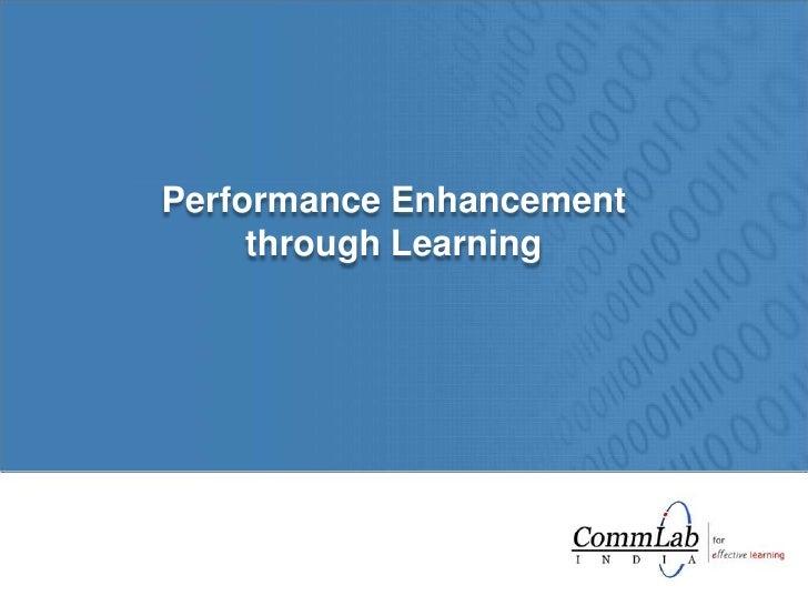 Performance Enhancement through Learning<br />