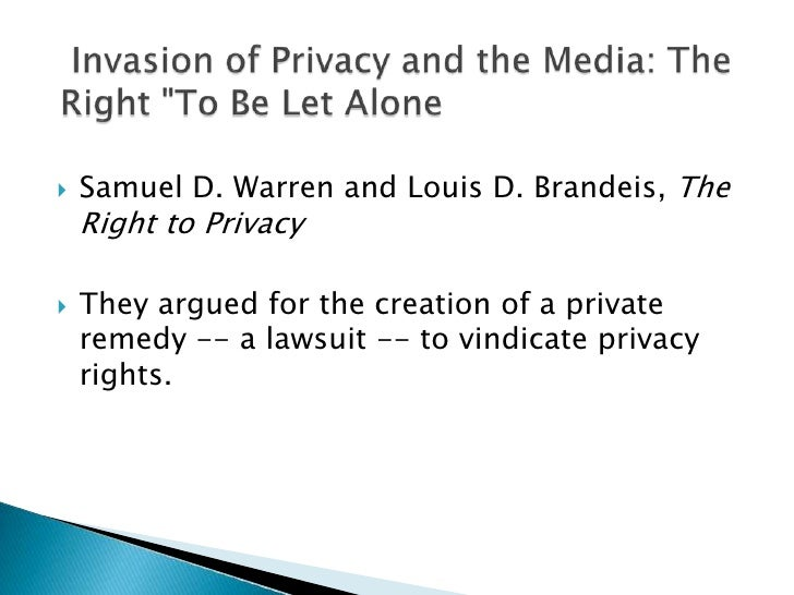 Samuel D. Warren and Louis D. Brandeis, The Right to Privacy<br />They argued for the creation of a private remedy -- a la...