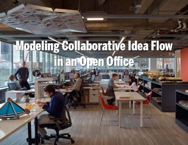 Modeling Collaborative Idea Flow in an Open Office