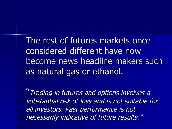 Trading energy futures and options