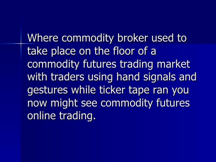 Forex commodity trading international