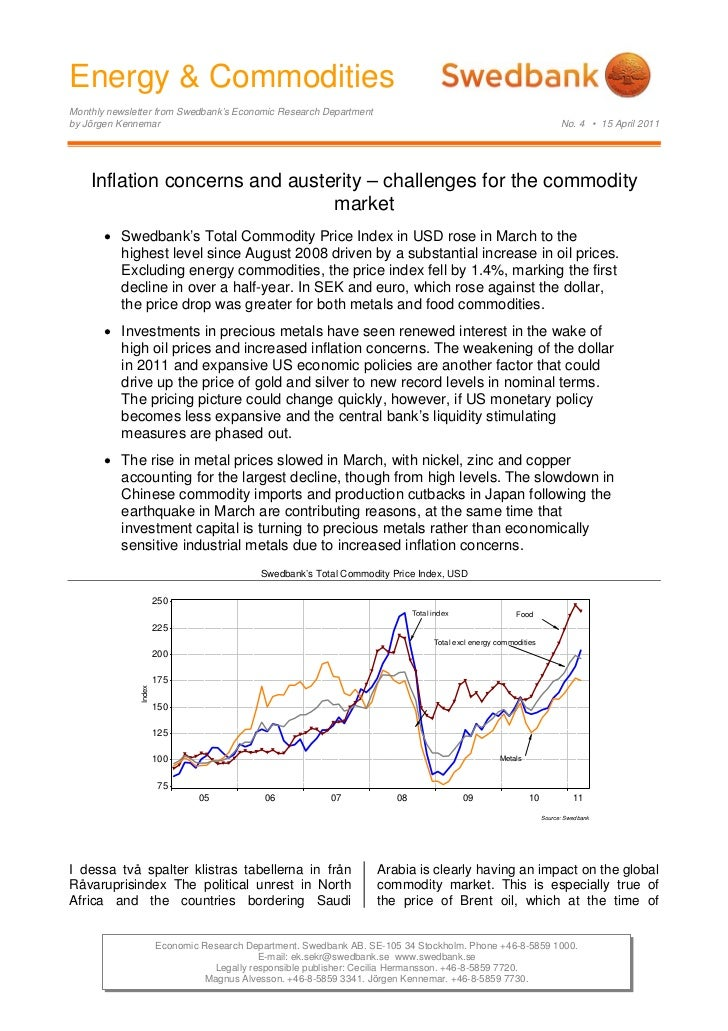 Energy & CommoditiesMonthly newsletter from Swedbank's Economic Research Departmentby Jörgen Kennemar                     ...