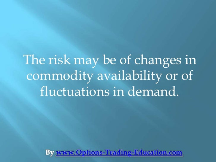 Commodity futures options trading