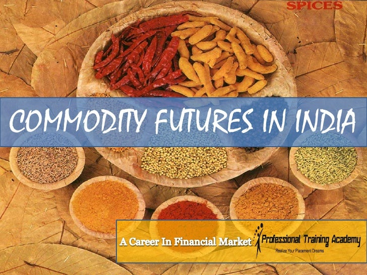 Options trading in commodities india