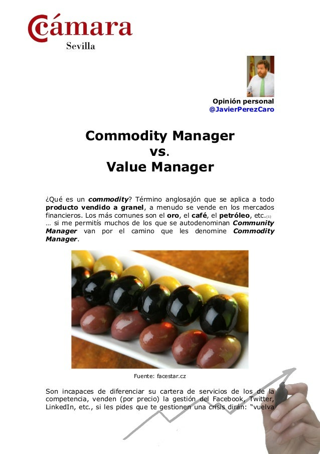 Opinión personal                                                  @JavierPerezCaro            Commodity Manager           ...