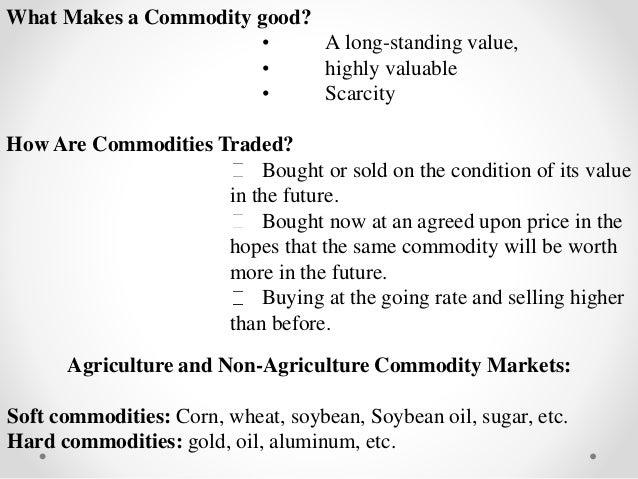 Commodity Market - Module I