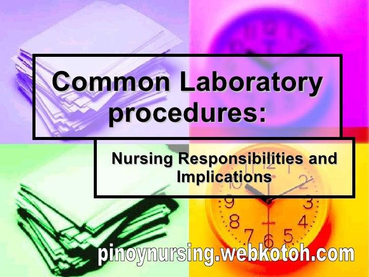 Common Laboratory procedures: Nursing Responsibilities and Implications pinoynursing.webkotoh.com