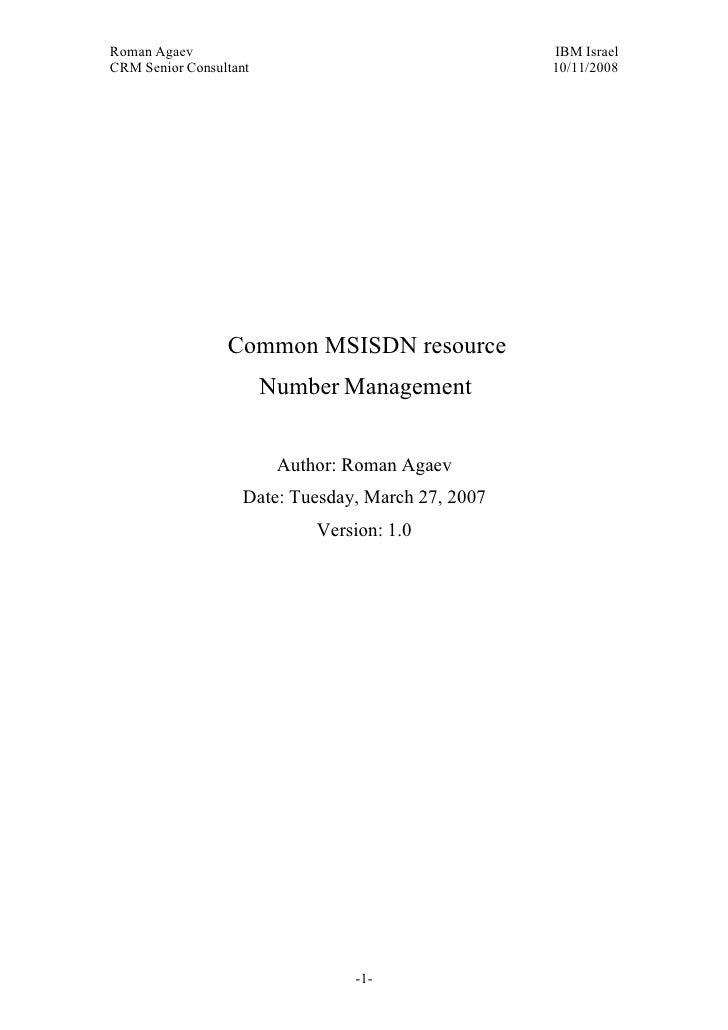 Roman Agaev, M.Sc, PMP Owner, Supra Information Technology ltd.                       Common MSISDN resource              ...