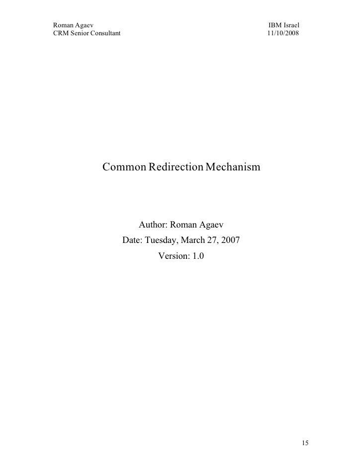 Roman Agaev, M.Sc, PMP Owner, Supra Information Technology ltd.                    Common Redirection Mechanism           ...