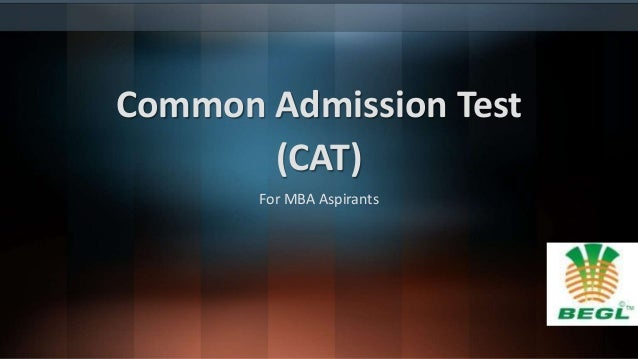 Common Admission Test (CAT) For MBA Aspirants