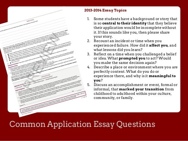 2014-15 common application essay questions 2014-15 common application essays and overview the 2014-15 common application is open for the class of 2019 unlike last year's common app, which was marred with technical difficulties through the final application deadlines, the application has seen a smooth first week, with more than 600 applications submitted on aug 1.