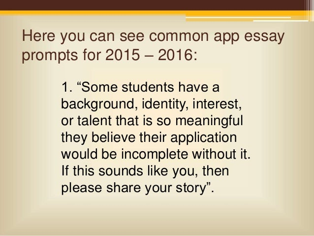 college essay questions 2011 common app For the 2018-19 application cycle, the common application essay prompts remain unchanged from the 2017-18 cycle with the inclusion of the topic of your choice option, you have the opportunity to write about anything you want to share with the folks in the admissions office.
