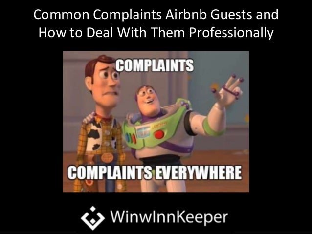 Common Complaints Airbnb Guests and How to Deal With Them Professiona…