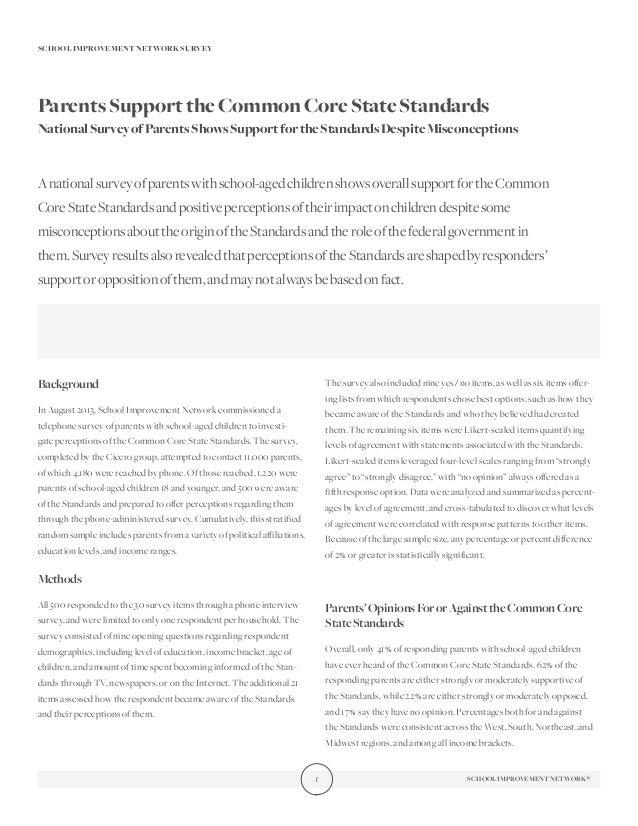 SCHOOL IMPROVEMENT NETWORK SURVEY  Parents Support the Common Core State Standards National Survey of Parents Shows Suppor...