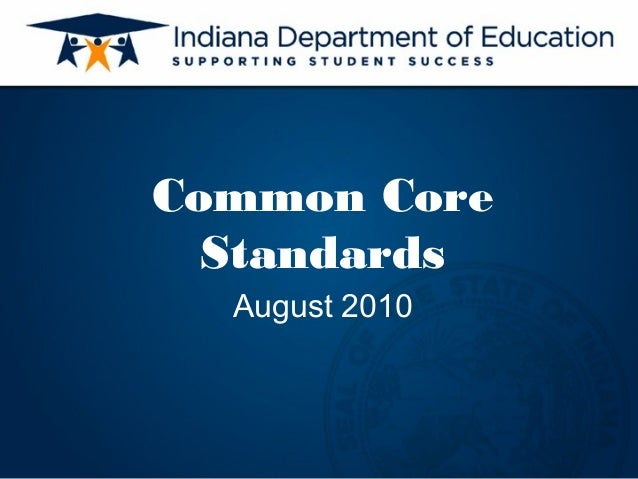 Common Core  Standards  August 2010