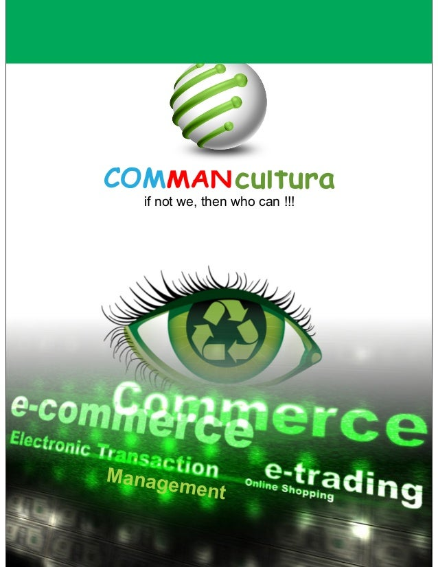COMMAN cultura   if not we, then who can !!!Manage         ment