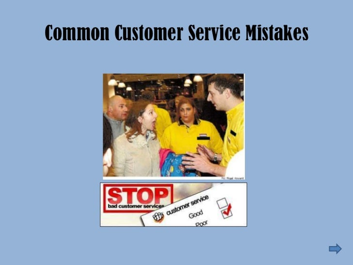 Common Customer Service Mistakes <br />