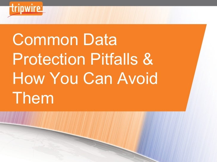 Common Data Protection Pitfalls –And How You Can Avoid Them