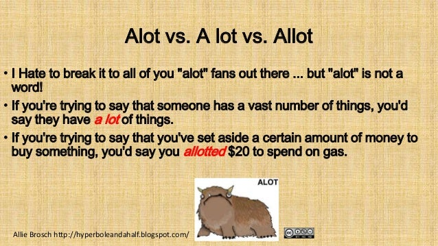 Image result for a lot vs allot