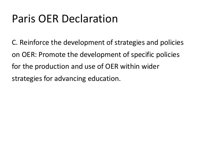 Scottish Open Education Declaration C. Reinforce the development of strategies and policies for open assessment practices,...