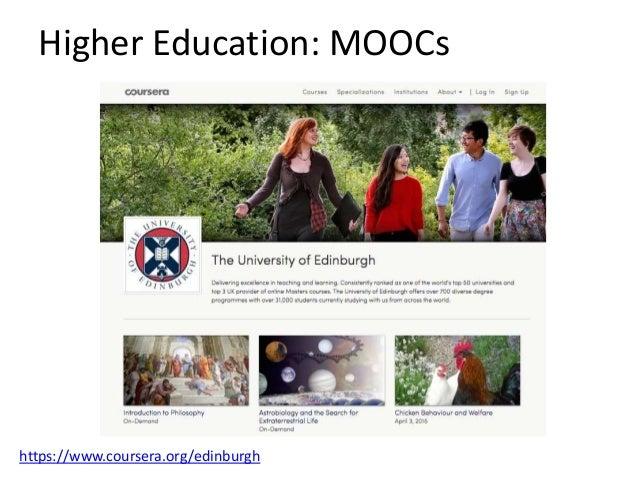 Higher Education: MOOCs https://www.futurelearn.com/partners/university-of-dundee