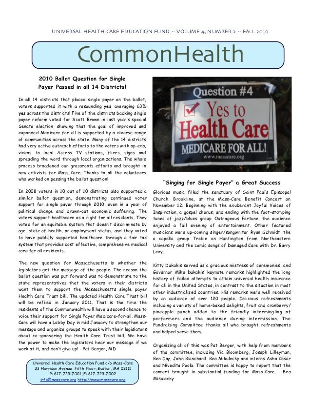UNIVERSAL HEALTH CARE EDUCATION FUND ~ VOLUME 4, NUMBER 2 ~ FALL 2010                            CommonHealth         2010...