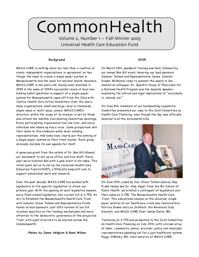 CommonHealth     Volume 2, Number 1 ~ Fall-Winter 2005                                 Universal Health Care Education Fun...