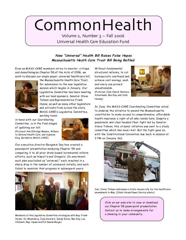 CommonHealth            Volume 2, Number 3 ~ Fall 2006                                      Universal Health Care Educatio...