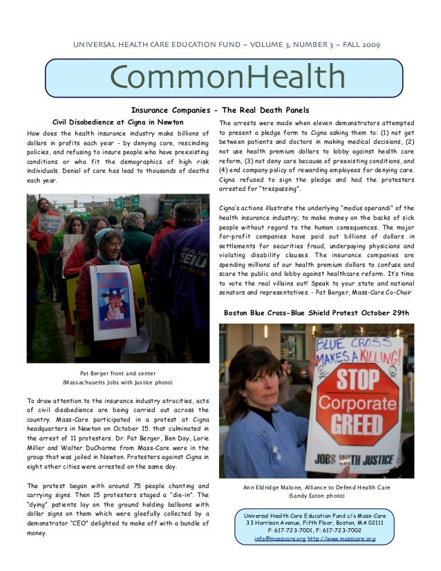 UNIVERSAL HEALTH CARE EDUCATION FUND ~ VOLUME 3, NUMBER 3 ~ FALL 2009                           CommonHealth              ...