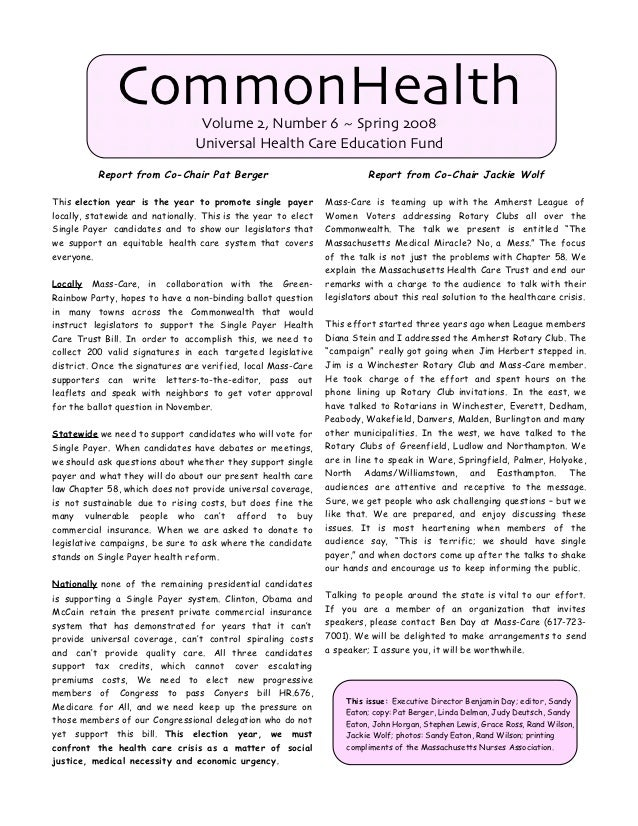 CommonHealth        Volume 2, Number 6 ~ Spring 2008                                 Universal Health Care Education Fund ...