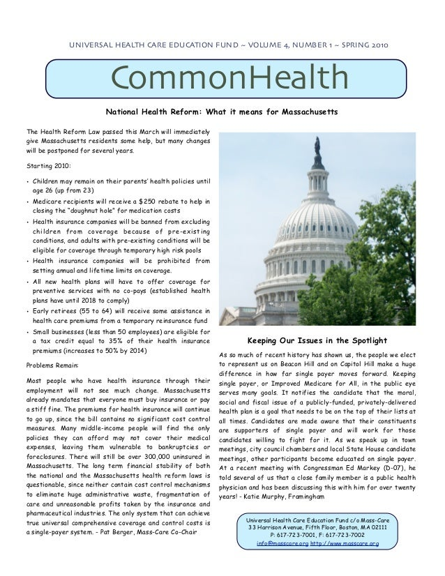 UNIVERSAL HEALTH CARE EDUCATION FUND ~ VOLUME 4, NUMBER 1 ~ SPRING 2010                           CommonHealth            ...