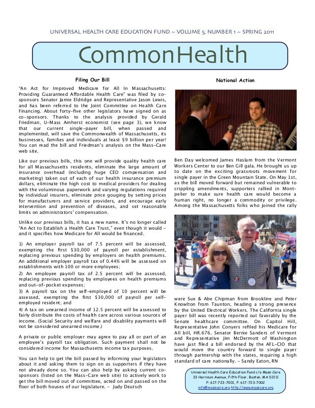 UNIVERSAL HEALTH CARE EDUCATION FUND ~ VOLUME 5, NUMBER 1 ~ SPRING 2011                           CommonHealth            ...