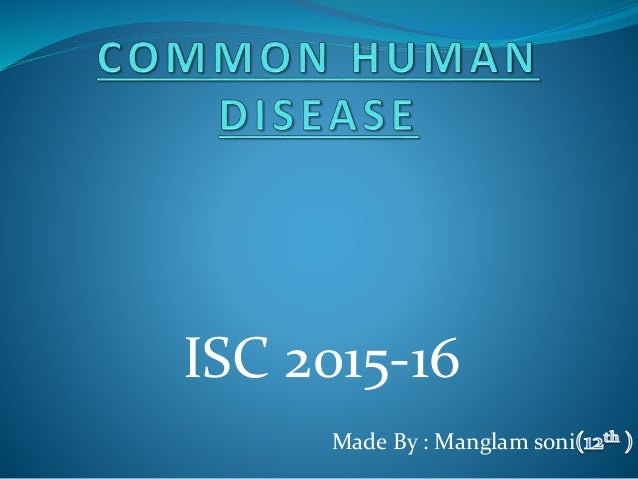 Made By : Manglam soni ISC 2015-16