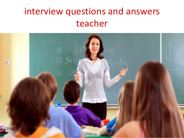 Common interview question for teachers