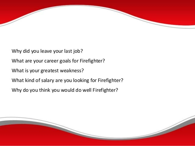 common interview questions and answers for firefighters