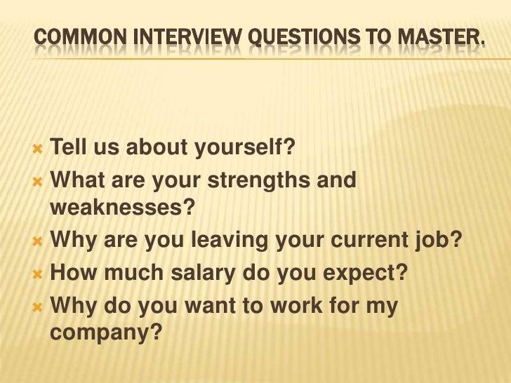 Common Interview Questions To Master.u003cbr /u003e; 2.