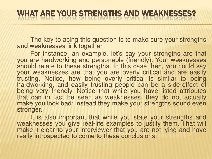 U003cbr /u003e; 4. What Are Your Strengths And Weaknesses?