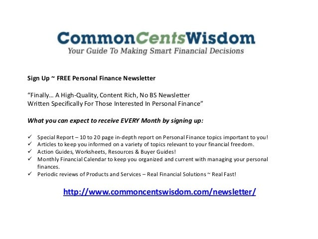 """Sign Up ~ FREE Personal Finance Newsletter """"Finally… A High-Quality, Content Rich, No BS Newsletter Written Specifically F..."""